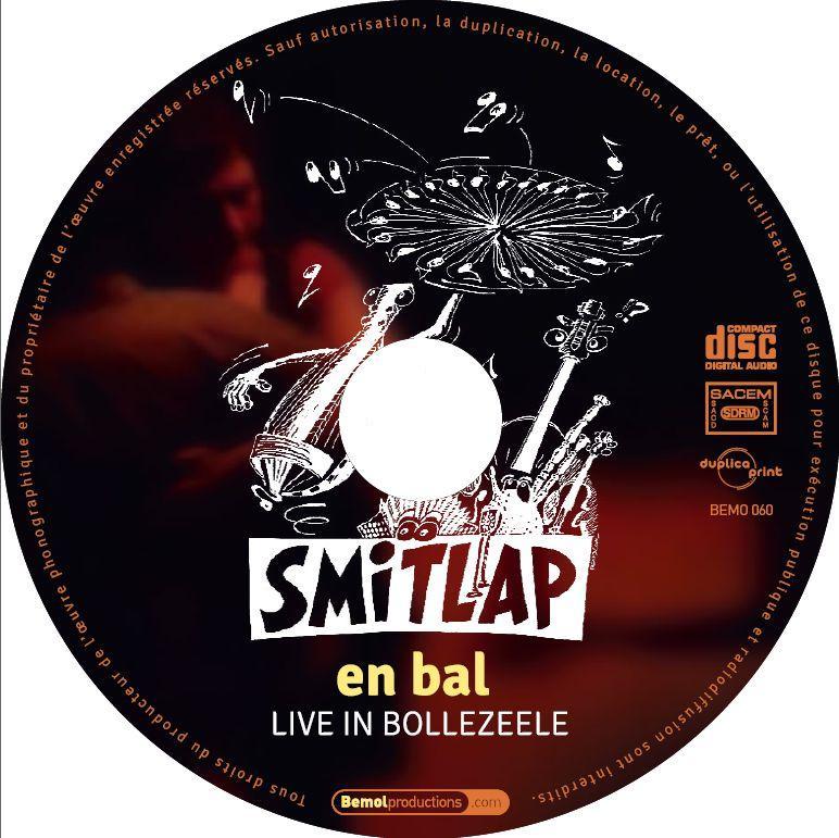 Rond du CD de Smitlap en bal, live in Bollezeele